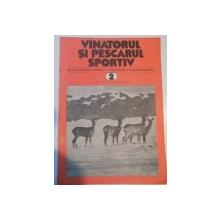 VANATORUL SI PESCARUL SPORTIV , REVISTA ASOCIATIEI GENERALE A VANATORILOR SI PESCARILOR SPORTIVI , NR. 2 , FEBRUARIE 1982