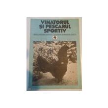 VANATORUL SI PESCARUL SPORTIV , REVISTA ASOCIATIEI GENERALE A VANATORILOR SI PESCARILOR SPORTIVI , NR. 4 , APRILIE 1981