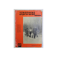 VANATORUL SI PESCARUL SPORTIV , REVISTA  , NR. 12 , DECEMBRIE , 1961