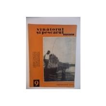 VANATORUL SI PESCARUL SPORTIV , SEPTEMBRIE NR. 9 , ANUL 1964