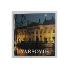 VARSOVIE , texte JULIUSZ W. GOMULICKI , photographies KRZYSTOF JABLONSKI , 1991