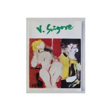 VASILE GRIGORE - CATALOG DE EXPOZITIE , CERCUL MILITAR , MAI 1998