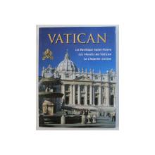 VATICAN - LA BASILIQUE SAINT - PIERRE , LES MUSEES DU VATICAN , LA CHAPELLE SIXTINE , GHID ILUSTRAT