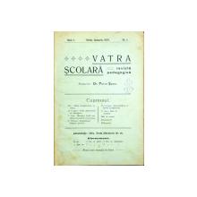 VATRA SCOLARA, ANUL I, IANUARIE-DECEMBRIE, 1907 SI ANUL IV, IANUARIE-MARTIE, 1911