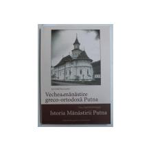 VECHEA MANASTIRE GRECO - CATOLICA PUTNA de KARL ADOLF ROMSTOFER / ISTORIA MANSTIRII PUTNA de FRANZ ADOLF WICKENHAUSER , COLEGAT DE DOUA CARTI , EDITIE IN ROMANA SI GERMANA , 2018