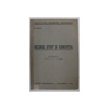 VECHIUL STAT SI COMERTUL de N . IORGA , 1930