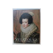 VELAZQUEZ by JOSE LOPEZ - REY , VOLUMELE I  - II , EDITIE IN ENGLEZA , FRANCEZA - GERMANA , 1996