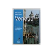 VENETIA - GHID DE BUZUNAR , 2007