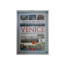 VENICE , GUIDE TO THE CITY OF THE LAGOON AND VENETIAN VILLAS by SIMONE AZZONI , 1999