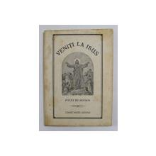 VENITI LA ISUS - POEZII RELIGIOASE de CONSTANTIN GORAN , 1935