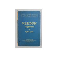 VERDUN  - ARGONNE 1914 - 1918 - GUIDES ILLUSTRES MICHELIN DES CHAMPS DE BATAILLE , 1928  , COTORUL CU LIPSURI