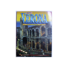 VERONA  - 127 COLOURS ILLUSTRATIONS  - 1 MAP , GHID ILUSTRAT