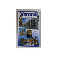 VERONA - NEW PRACTICAL GUIDE , 250 COLOR PHOTOS