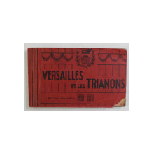 VERSAILLES ET LES TRIANONS , MINIALBUM CU 48 CARTI POSTALE  ILUSTRATE DETASABILE , EDITIE INTERBELICA