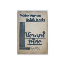 VERSURI TRISTE de ADRIAN SAHLESCU si OVIDIU IOANID , 1936 , DEDICATIE*