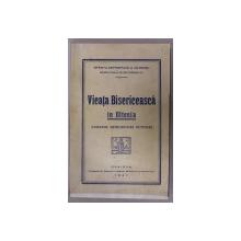 VIATA BISERICEASCA IN OLTENIA, ANUARUL MITROPOLIEI OLTENIEI - CRAIOVA, 1941
