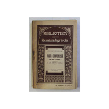 VIATA CAMPENEASCA - STUDII MORALE SI ECONOMICE de ANTONIO CACCIANIGA , 1914