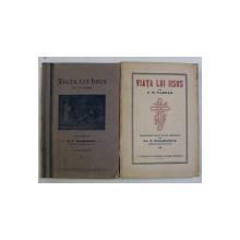 VIATA LUI IISUS , VOLUMELE I - II , TRADUCERE DUPA EDITIA GERMANA de PETRE RADULESCU ( OBARSIA NOUA - ROMANATI ) , de F. W. FARRAR , 1941 - 1945 *DEDICATIA TRADUCATORULUI