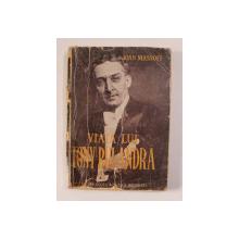 VIATA LUI TONY BULANDRA de IOAN MASSOFF , CU NUMEROASE ILUSTRATII , 1947 , DEDICATIE*