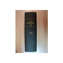 VIATA ROMANEASCA , REVISTA LITERARA SI STIINTIFICA, VOL.  XIV - XV  , ANUL  IV , NR. 7 - 12 , 1909 , IASI