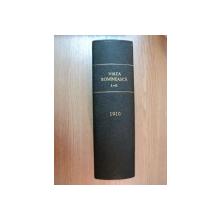 VIATA ROMANEASCA , REVISTA LITERARA SI STIINTIFICA, VOL. XVI - XVII  , ANUL  V , NR. 1 - 6 , 1910 , IASI