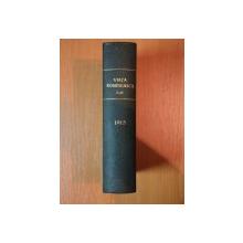 VIATA ROMANEASCA , REVISTA LITERARA SI STIINTIFICA, VOL. XXXVI - XXXVII , AN X , NR. 1 - 6 , 1915 , IASI