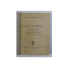 VICLEIMUL - JOC SFANT , CULES DIN POPOR ..PUNERE IN SCENA de VICTOR ION POPA , cu asezarea pe muzica de G. BREAZUL , 1934 , LIPSA COPERTA ORIGINALA , COPERTA REFACUTA *
