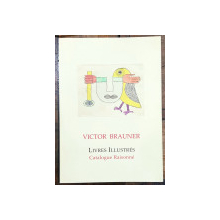 VICTOR BRAUNER, LIVRES ILLUSTRES, CATALOGUE RAISONNE de MICHAEL ILK