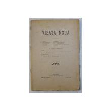 VIEATA NOUA  - REVISTA , ANUL IV , NR. 8 , 1 IUNIE  1908