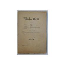 VIEATA NOUA  - REVISTA , ANUL IV , NR. 9 , 15 IUNIE 1908