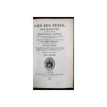 VIES DES PERES DES MARTYRS ET DES AUTRES PRINCIPAUX SAINTS par L'ABBE GODESCARD, TOM 7 - PARIS, 1828