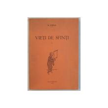 VIETI DE SFINTI , VOLUMUL I de N . IORGA , 1934