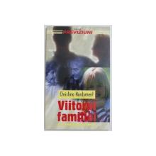 VIITORUL FAMILIEI de CHRISTINA HARDYMENT, 2000 *CONTINE SUBLINIERI IN TEXT CU CREIONUL