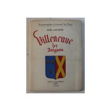 VILLENEUVE LEZ AVIGNON par NOEL LACOMBE , 1949
