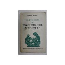 VINGT LECONS DE PSYCHOLOGIE MEDICALE par GEORGES HEUYER , 1966
