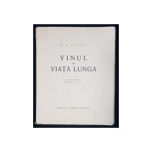 VINUL DE VIATA LUNGA de N. D. COCEA si un portret inedit de MARCEL IANCU - BUCURESTI, 1931