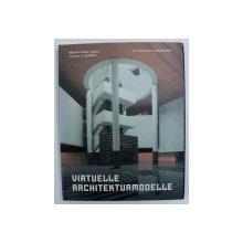 VIRTUELLE ARCHITEKTURMODELLE von OSCAR RIERA OJEDA und LUCAS H . GUERRA , 1997 , LIPSA CD*