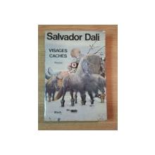 VISAGE CACHES de SALVADOR DALI , 1973