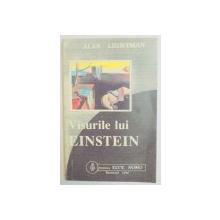 VISURILE LUI EINSTEIN de ALAN LIGHTMAN , 1994