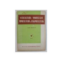 VITICULTURA - VINIFICATIE , POMICULTURA SI LEGUMICULTURA  - CAIET SELECTIV , NR . 12 , DECEMBRIE , 1961