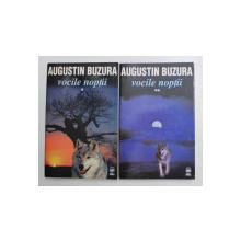 VOCILE NOPTII de AUGUSTIN BUZURA , VOLUMELE I - II , 1999