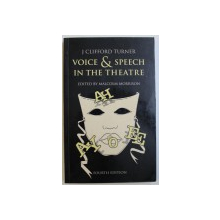 VOICE & SPEECH  IN THE THEATRE edited by MALCOLM MORRISON , 1993