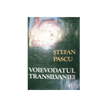 VOIEVODATUL TRANSILVANIEI-STEFAN PASCU  VOL 2  1979