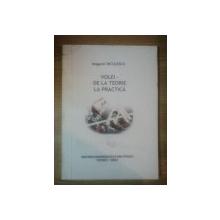 VOLEI - DE LA TEORIE LA PRACTICA de MUGUREL NICULESCU , 2002