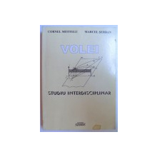 VOLEI  -STUDIU INTERDISCIPLINAR de CORNEL MITITELU si MARCEL SERBAN , 2002