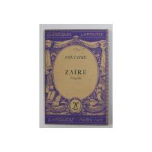 VOLTAIRE - ZAIRE - TRAGEDIE , 1934