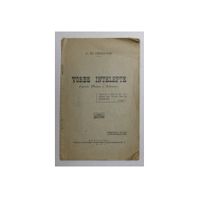 VORBE INTELEPTE  - CUGETARI , MAXIME si REFLEXIUNI de C. TH . CUMPANASU , 1937