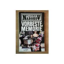 VORBESTE , MEMORIE de VLADIMIR NABOKOV , 1994