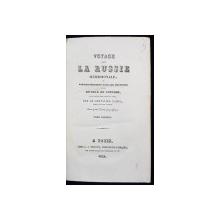 VOYAGE DANS LA RUSSIE MERIDIONALE ET PARTICULIEREMENT DANS LES PROVINCES SETUES AU-DELA DU CAUCASE par LE CHEVALIER GAMBA, TOME I - PARIS, 1826
