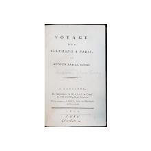 Voyage d'un Allemand à Paris, et retour par la Suisse par Johann Georg Heinzmann - Paris, 1818